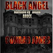 Black Angel: Hunting Angels Series, Book 2   Conrad Jones
