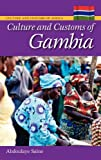 Culture and Customs of Gambia (Culture and Customs of Africa)