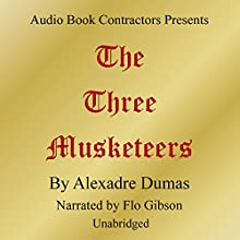 The Three Musketeers | Livre audio Auteur(s) : Alexandre Dumas Narrateur(s) : Flo Gibson