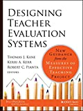 img - for Designing Teacher Evaluation Systems: New Guidance from the Measures of Effective Teaching Project book / textbook / text book