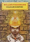 Willie's Fire Engine (019279728X) by Keeping, Charles