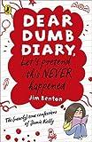 Let's Pretend This Never Happened. by Jamie Kelly [I.E. Jim Benton] (Dear Dumb Diary) (0141335785) by Benton, Jim