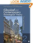 Classical and Contemporary Sociologic...