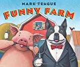 Funny Farm (043991499X) by Teague, Mark