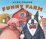 Funny Farm (043991499X) by Teague, Mark