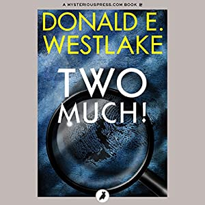 Two Much! | [Donald E. Westlake]