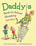 Daddy s Back-to-School Shopping Adventure