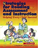 Strategies for Reading Assessment and Instruction: Helping Every Child Succeed (2nd Edition) (0130988995) by Reutzel, D. Ray
