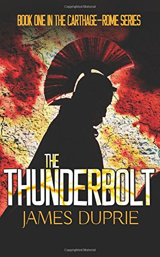 The Thunderbolt: Volume 1 (Carthage-Rome Series)