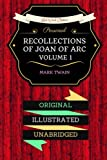 img - for Personal Recollections of Joan Of Arc - Volume 1: By Mark Twain : Illustrated book / textbook / text book