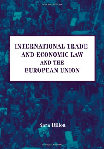 International Trade and Economic Law and the European Union