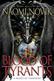 &#34;Blood of Tyrants (Temeraire)&#34; av Naomi Novik