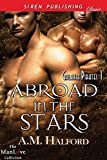 Abroad in the Stars [Galaxia Pirates 1] (Siren Publishing Classic ManLove)