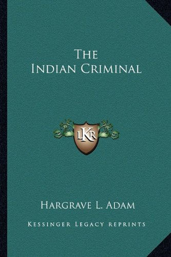 The Indian Criminal