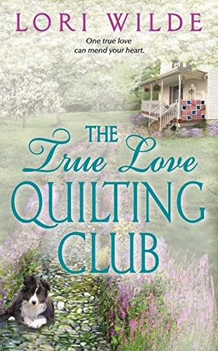 Image of The True Love Quilting Club (Twilight, Texas)