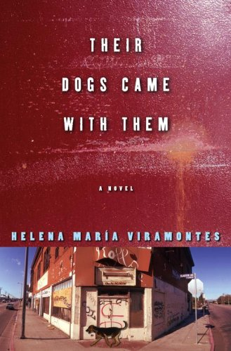 Their Dogs Came with Them: A Novel, HELENA MARIA VIRAMONTES