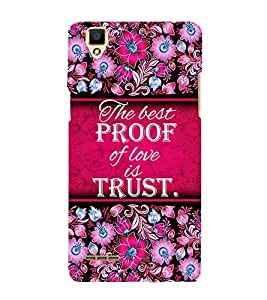 Trust Of Love 3D Hard Polycarbonate Designer Back Case Cover for Oppo F1