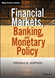 Financial Markets, Banking, and Monetary Policy (Wiley Finance)