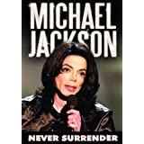 "Michael Jackson - never surrendervon ""Michael Jackson"""