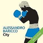 City | Alessandro Baricco