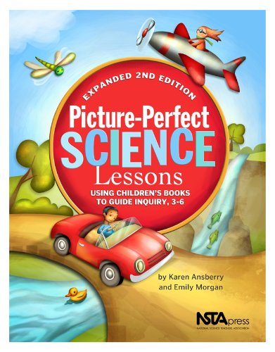 Picture-Perfect Science Lessons - Expanded 2nd Edition:...