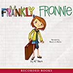 Frankly, Frannie (       UNABRIDGED) by A. J. Stern Narrated by Michele O. Medlin