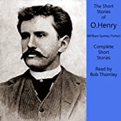 O. Henry: Complete Short Stories Collection | [O. Henry, William Sydney Porter]