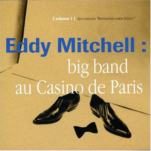 Big Band Casino De Paris 93 Eddy Mitchell Music