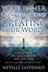 Your Inner Conversations Are Creating...