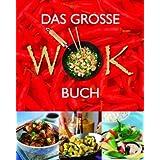 Das Große Wok-Buch
