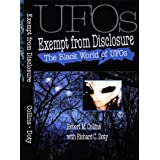 The Black World of UFOs: Exempt from Disclosure ~ Robert M. Collins