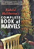 Richard Halliburton's Complete Book of Marvels (0672525607) by Richard Halliburton