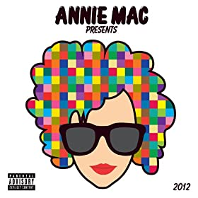 Annie Mac Presents 2012 [Explicit] [+digital booklet]