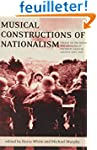 Musical Constructions of Nationalism:...