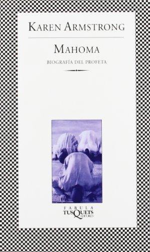 Mahoma. Biografía del Profeta: Biografía del poeta (Fábula)