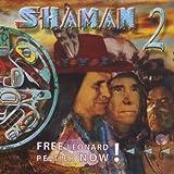 Shaman 2 - Free Leonard Peltier Now!