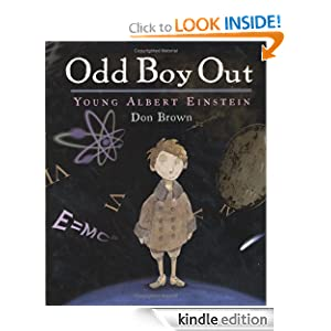 Odd Boy Out: Young Albert Einstein - Kindle edition by Don Brown