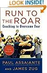 Run to the Roar: Coaching to Overcome...