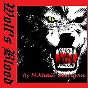 Wolf's Blood Audiobook