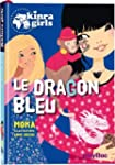 KINRA GIRLS : LE DRAGON BLEU - TOME 11