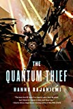 The Quantum Thief (Jean le Flambeur)
