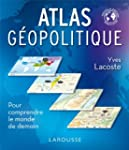 Atlas g�opolitique