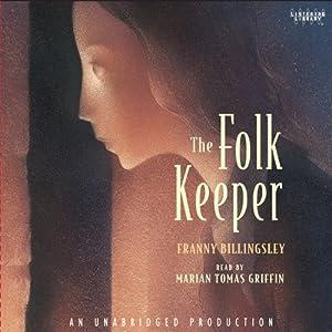 The Folk Keeper   [Franny Billingsley]