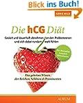 Die hCG-Di�t: Das geheime Wissen der...