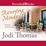 Rewriting Monday | Jodi Thomas