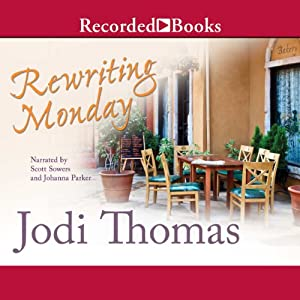 Rewriting Monday | [Jodi Thomas]