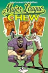Major League. Chew 5