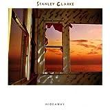 Stanley Clarke: Hideaway [Vinyl LP] [Stereo]