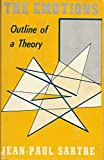 The Emotions: Outline of a theory (1199372196) by Jean Paul Sartre