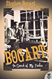 img - for Bogart: In Search of My Father book / textbook / text book